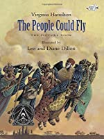 The People Could Fly: The Picture Book by Virginia Hamilton(2015-01-06)