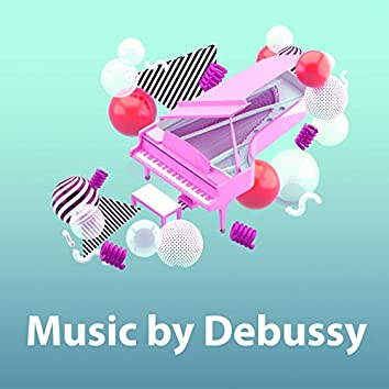 Music By Debussy