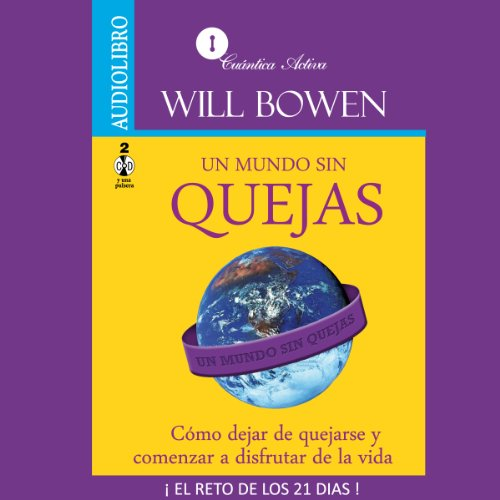 Un mundo sin quejas audiobook cover art
