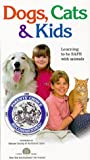 Dogs, Cats & Kids [VHS]