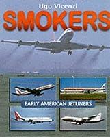 Smokers: Early American Jetliners