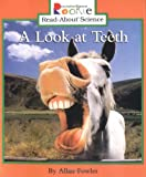 A Look at Teeth (Rookie Read-About Science)