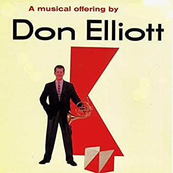 A Musical Offering by Don Elliott!