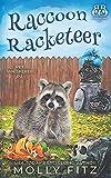 Raccoon Racketeer (Pet Whisperer P.I.)