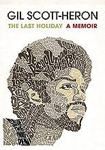 The Last Holiday: A Memoir