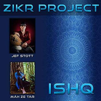 Zikr Project: Ishq