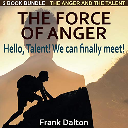 The Anger and the Talent - Growth Path - 2-in-1 Bundle audiobook cover art