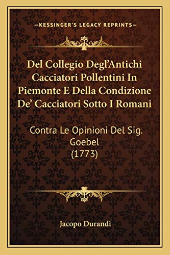 del Collegio Degl'antichi Cacciatori Pollentini in Piemonte