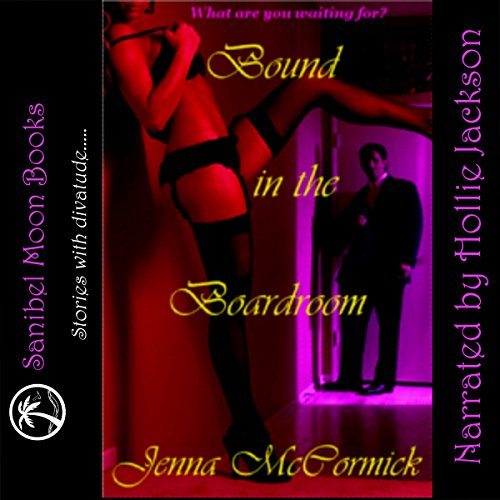 Bound in the Boardroom audiobook cover art