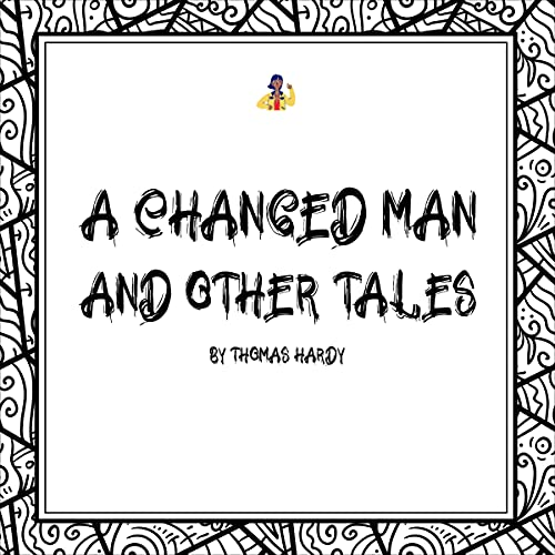 A Changed Man and Other Tales (First Edition) cover art