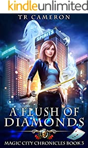A Flush of Diamonds (Magic City Chronicles Book 3)