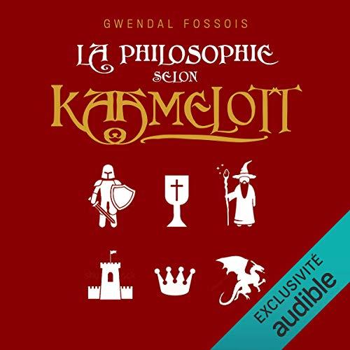 Couverture de La philosophie selon Kaamelott