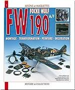 Focke Wulf FW 190A/F - Montage, transformation, peinture, décoration de Pedro Andrada Berlana
