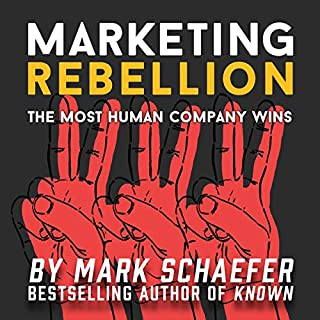 Marketing Rebellion     The Most Human Company Wins              Auteur(s):                                                                                                                                 Mark Schaefer                               Narrateur(s):                                                                                                                                 Mark Schaefer                      Durée: 7 h et 14 min     8 évaluations     Au global 5,0