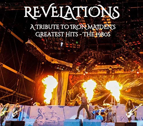 Revelations - A Tribute To Iron Maiden's Greatest Hits - The 1980s [Explicit]