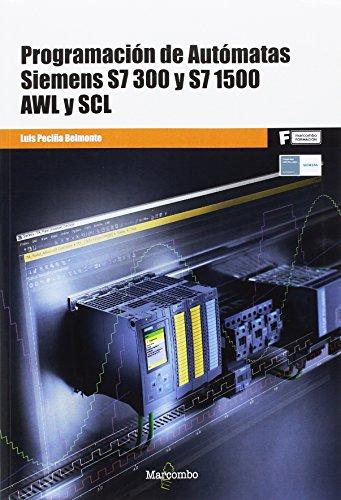 ++++Programación de Autómatas Siemens S7-300 y S7-1500. AWL y SCL (MARCOMBO FORMACIÓN)