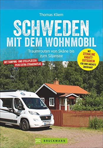 Schweden mit dem Wohnmobil. Traumrouten von Skane bis zum Siljansee. Mit Strassenatlas, Routen, Stellplätzen, Sehenswürdigkeiten und vielem mehr für die optimale Orientierung.