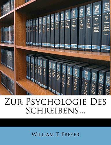 Zur Psychologie Des Schreibens