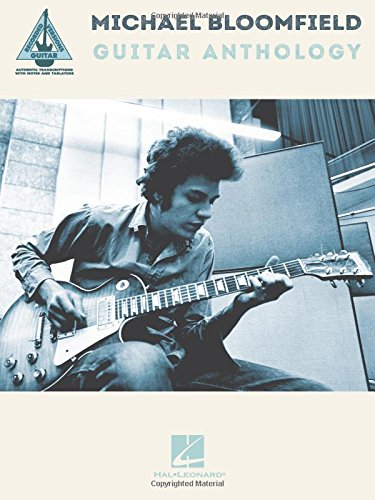 Michael Bloomfield Guitar Anthology