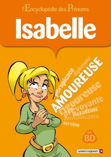 L'Encyclopédie des prénoms - Tome 04 : Isabelle