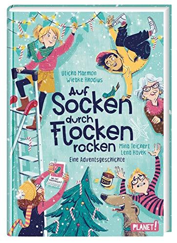 Auf Socken durch Flocken rocken: Eine Adventsgeschichte | 24 Kapitel, für Mädchen ab 10 Jahren