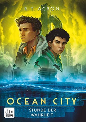Ocean City – Stunde der Wahrheit (Die Ocean City-Reihe 3)