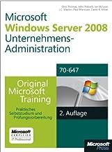 Windows Server 2008 Unternehmensadministration - Original Microsoft Training für Examen 70-647