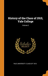 History of the Class of 1910, Yale College; Volume 2