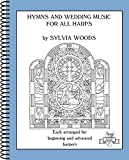 Hymns and Wedding Music for All Harps: Harp Solo (Sylvia Woods Multi-Level Harp Books)