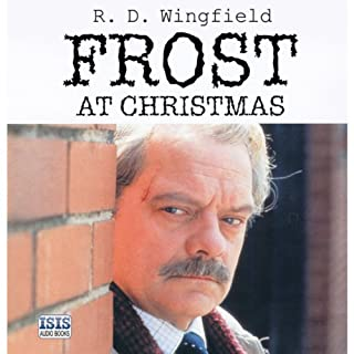 Frost at Christmas                   By:                                                                                                                                 R. D. Wingfield                               Narrated by:                                                                                                                                 Stephen Thorne                      Length: 8 hrs and 46 mins     142 ratings     Overall 4.6