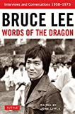 Words of the Dragon: Interviews, 1958-1973 (Bruce Lee Library) (English Edition)