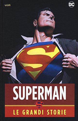 Superman. Le grandi storie