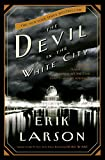 [Hardcover] [Erik Larson] The Devil in The White City: Murder, Magic, and Madness at The Fair That Changed America