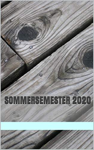 Sommersemester 2020: Kalender Semesterkalender Terminkalender Uniplaner Studienplaner Planer Semester