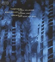 Temporal Analogues of Paradise by Jonas Hellborg (2003-05-13)