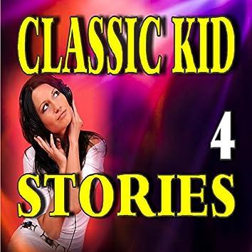 Classic Kid Stories, Vol. 4