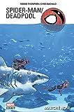 Spider-Man/Deadpool T01 - Marché noir