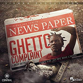 Ghetto Complaint