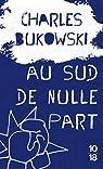 Au sud de nulle part par Bukowski
