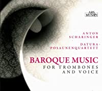 Baroque Music for Trombones and Voice
