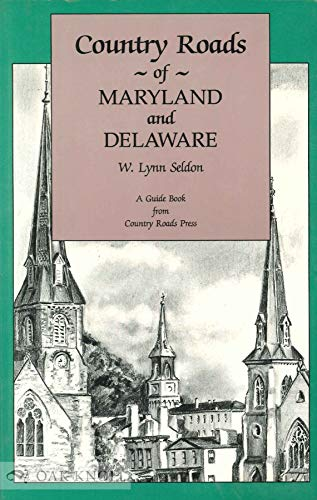 Country Roads of Maryland and Delaware