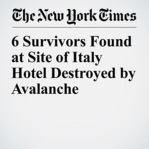 6 Survivors Found at Site of Italy Hotel Destroyed by Avalanche copertina