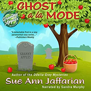Ghost a la Mode      A Ghost of Granny Apples Mystery, Book 1              By:                                                                                                                                 Sue Ann Jaffarian                               Narrated by:                                                                                                                                 Sandra Murphy                      Length: 8 hrs and 1 min     14 ratings     Overall 4.6