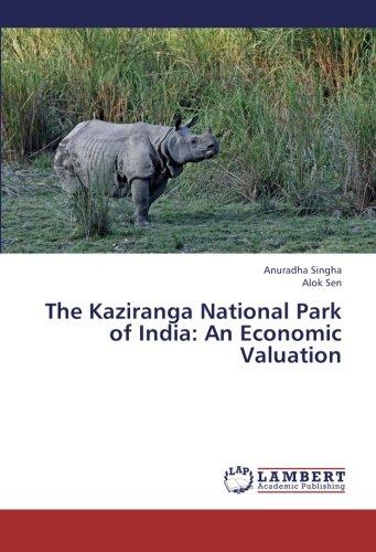 The Kaziranga National Park of India: An Economic Valuation