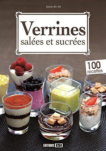Verrines salées et sucrées