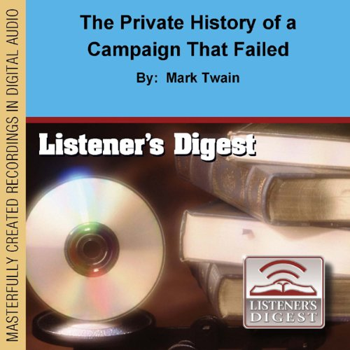 The Private History of a Campaign That Failed  cover art