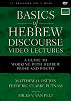 Basics of Hebrew Discourse Video Lectures: A Guide to Working With Hebrew Prose and Poetry [DVD]