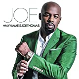 Songtexte von Joe - #MYNAMEISJOETHOMAS