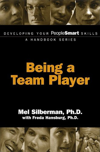Developing Your PeopleSmart Skills: Being a Team Player (Developing Your PeopleSmart Skills - A Handbook Series)