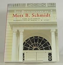 Architecture of Mott B. Schmidt
